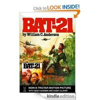 "FREE William C. Anderson ""BAT-21"" Kindle eBook"