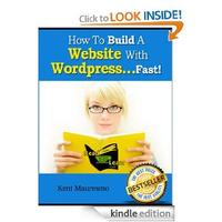 Free 'How To Build A Website with Wordpress...Fast!' Kindle eBook