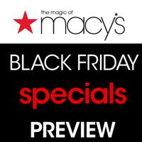 Black Friday Preview @ Macy's