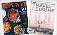 Only $5! Travel + Leisure or Food & Wine Magazine 1-Year Subscription (12 Issues)