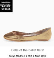 $29.99 or less Steve Madden, MIA, Nine West and more @ 6PM.com