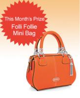 Subscribe to Dealmoon Newsletter,  Win the Folli Follie Mini Bag